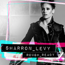 Rough_Ready/Sharron Levy