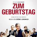 Zum Geburtstag (Original Motion Picture Soundtrack)/Jérôme Lemonnier