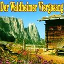Der Waldheimer Viergesang/Waldheimer Viergesang
