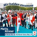 Mir halden zosamme/Marita Köllner