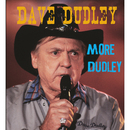 More Dudley/Dave Dudley