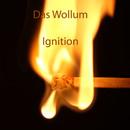Ignition/Das Wollum