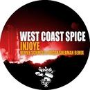 Injoye - Oliver Schmitz & Micah Sherman Remix/West Coast Spice