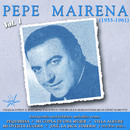 Pepe Mairena (1955-1961 Remastered)/Pepe Mairena