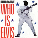 Who Is Elvis ?/Interactive