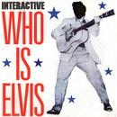 Who Is Elvis ?/Interactive