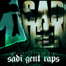 Sadi Gent Raps/Sadi Gent