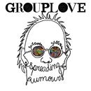 Spreading Rumours (Deluxe)/Grouplove