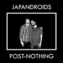 Post-Nothing/Japandroids