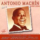 Antonio Machin, Vol. 3 (1947-1950 Remastered)/Antonio Machín