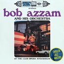 At the Club Opera Stockholm/Bob Azzam