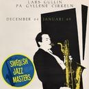På Gyllene Cirkeln december 64 januari 65/Lars Gullin