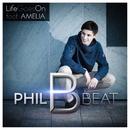 Life Goes On/Philbeat
