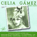 Celia Gamez, Vol. 1 (1927-1929 Remastered)/Celia Gámez