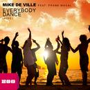 Everybody Dance [Aide] [feat. Frank Magal] (Remixes)/Mike de Ville