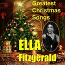 Greatest Christmas Songs/Ella Fitzgerald