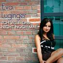 Ich will das nicht noch mal/Eva Luginger