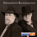 Permanente Bluesmaschin/Permanente Bluesmaschin
