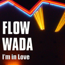 I'm in Love/Flow Wada
