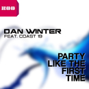 Party Like the First Time [feat. Coast 19]/Dan Winter