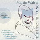 Die Inszenierung (Ungekürzte Fassung)/Martin Walser