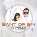 Song of Forgiveness/Saint Of Sin
