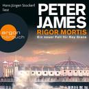 Rigor Mortis - Ein neuer Fall für Roy Grace (Gekürzte Fassung)/Peter James