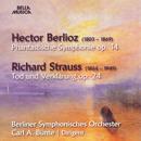 Hector Berlioz: Phantastische Symphonie, Op. 14 - Richard Strauss: Tod und Verklärung, Op. 24/Berliner Symphonische Orchester, Carl A. Bünte