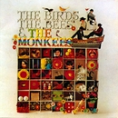 The Birds, The Bees, & The Monkees/The Monkees