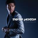 #NewThang/Trevor Jackson