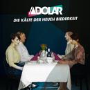 Die Kälte der neuen Biederkeit/Adolar