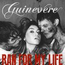 Ran for My Life/Guinevere
