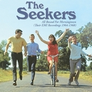 All Bound For Morningtown (Their EMI Recordings 1964-1968)/The Seekers