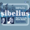 Sibelius: Symphony No. 5 & Violin Concerto/Nigel Kennedy/Sir Simon Rattle