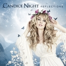 Reflections/Candice Night