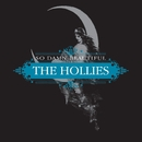 So Damn Beautiful/The Hollies