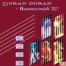 Live At Hammersmith '82!/Duran Duran