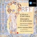 Orff Catulli carmina, Trionfo di Afrodite/Franz Welser-Möst/Dagmar Schellenberger/Lothar Odinius/Mozart-Chor, Linz/Muenchner Rundfunkorchester