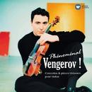 Phénoménal Vengerov/Maxim Vengerov