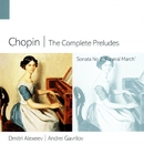 Chopin The Complete Preludes/Dmitri Alexeev/Andrei Gavrilov