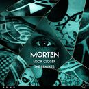 Look Closer (The Remixes)/Morten