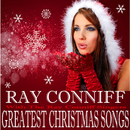 Greatest Christmas Songs/Ray Conniff With The Ray Conniff Singers