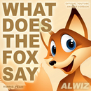 What Does the Fox Say [Yippie Yeah] - Official YouTube Answer Version/Alwiz