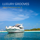 Jazzy Chill House, Vol. 3/Luxury Grooves