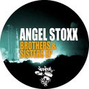 Brothers & Sisters EP/Angel Stoxx