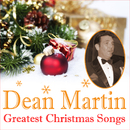 Dean Martin - Greatest Christmas Songs/Dean Martin