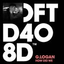 How Did We/G.Logan