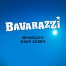 Sehnsucht nach Süden/Bavarazzi