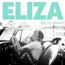 Let It Rain/Eliza Doolittle