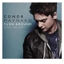 Turn Around (feat. Ne-Yo)/CONOR MAYNARD